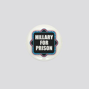 Hillary for Prison Mini Button