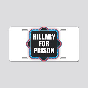 Hillary for Prison Aluminum License Plate