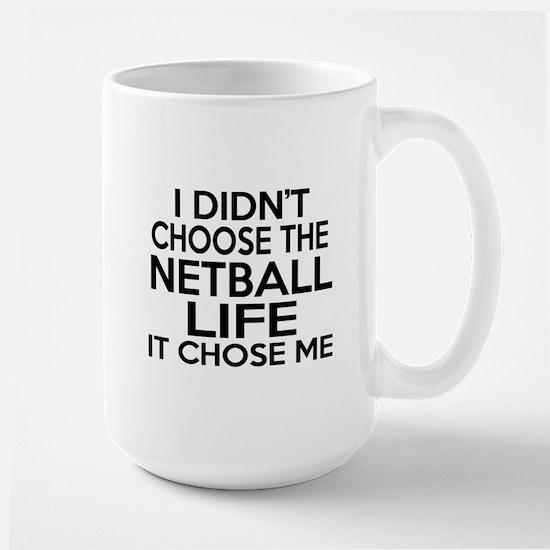 Netball It Chose Me Large Mug