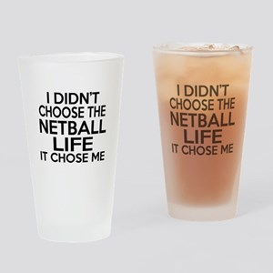 Netball It Chose Me Drinking Glass