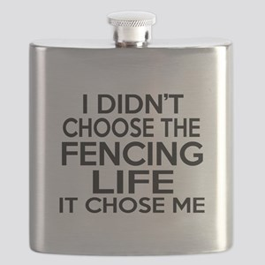 Fencing It Chose Me Flask