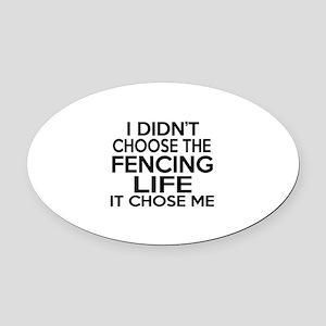 Fencing It Chose Me Oval Car Magnet