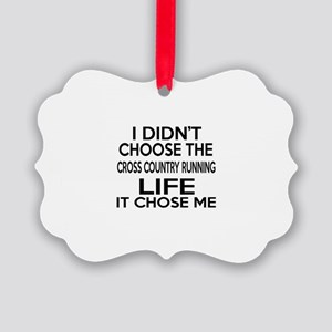 Cross Country Running It Chose Me Picture Ornament