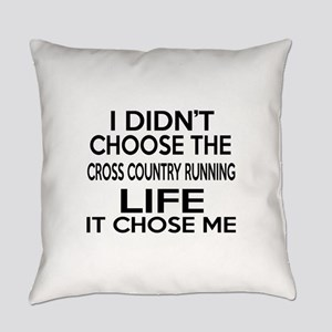 Cross Country Running It Chose Me Everyday Pillow