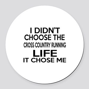 Cross Country Running It Chose Me Round Car Magnet