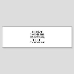Cross Country Running It Chose Me Sticker (Bumper)