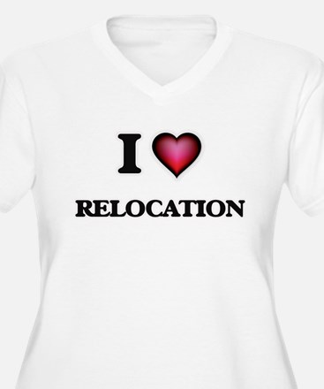 I Love Relocation Plus Size T-Shirt