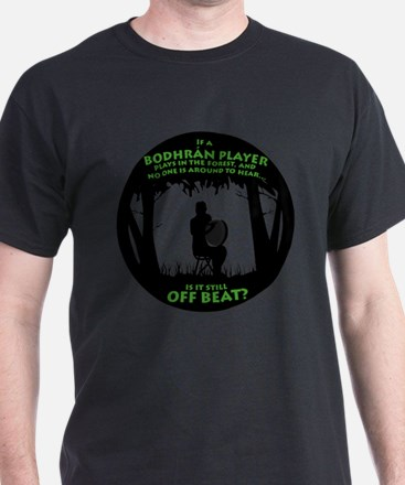 Bodhran in the Fores T-Shirt