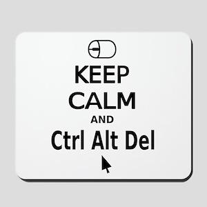 Keep Calm and Control Alt Delete (black) Mousepad