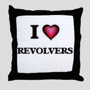 I Love Revolvers Throw Pillow