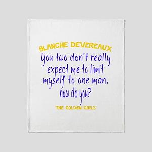 Blanche Quote - Limit Myself Throw Blanket