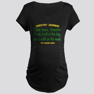 Dorothy Quote Roll in the H Maternity Dark T-Shirt