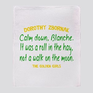 Dorothy Quote Roll in the Hay Throw Blanket