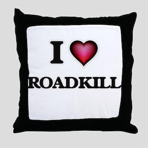 I Love Roadkill Throw Pillow