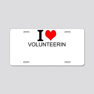 I Love Volunteering Aluminum License Plate