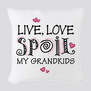 Live Love Spoil Grandkids Woven Throw Pillow