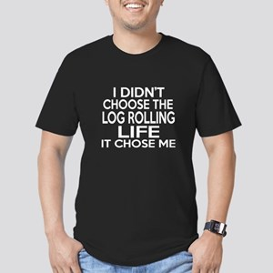 Log Rolling It Chose M Men's Fitted T-Shirt (dark)