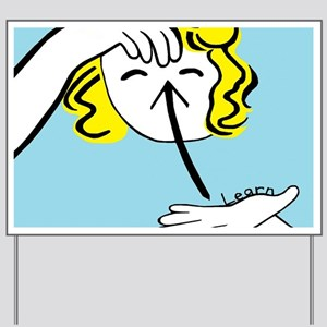 ASL Learn Yard Sign