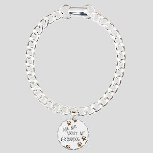 Ask Me About My Granddog Bracelet