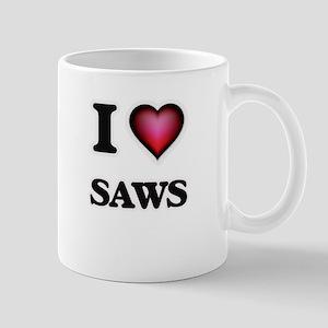 I Love Saws Mugs