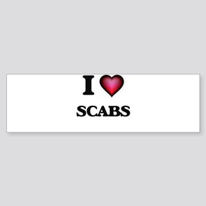 I Love Scabs Bumper Sticker