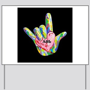 I Heart ASL Yard Sign
