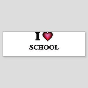 I Love School Bumper Sticker