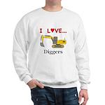 I Love Diggers Sweatshirt