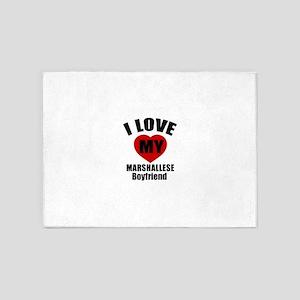 I Love My Marshallese Boyfriend 5'x7'Area Rug