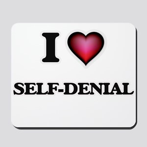I Love Self-Denial Mousepad