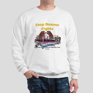 Stop Beaver Fights Sweatshirt