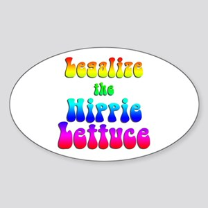 Legalize the Hippie Lettuce Oval Sticker