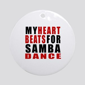 My Heart Beats For Samba Dance Desi Round Ornament