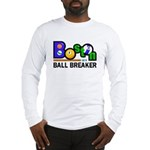 Boston Ball Breaker Long Sleeve T-Shirt