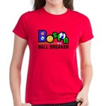 Boston Ball Breaker Women's Dark T-Shirt