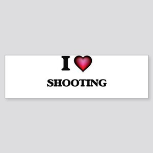 I Love Shooting Bumper Sticker