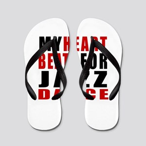 My Heart Beats For Jazz Dance Designs Flip Flops