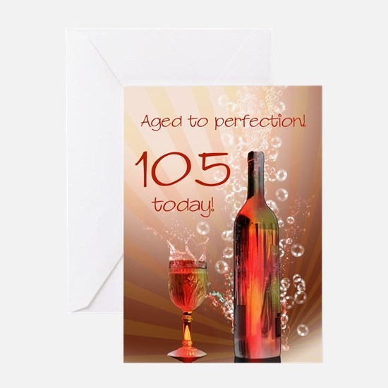 105th birthday. Aged to perfection with wine splas