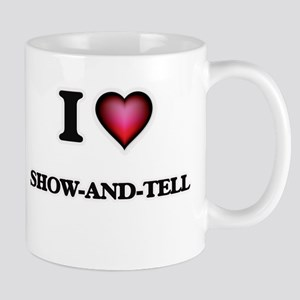 I Love Show-And-Tell Mugs