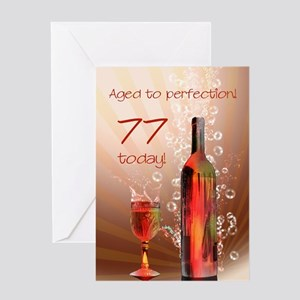 77th birthday. Aged to perfection with wine splash