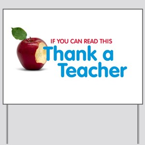 Thank a Teacher Yard Sign
