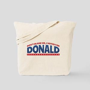 Donald-Don't Blame Me Tote Bag