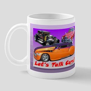"""""""Let's Talk Cars!"""" Mug"""