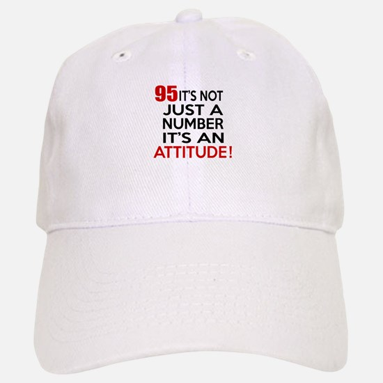 95 It Is Just A Number Birthday Designs Baseball Baseball Cap