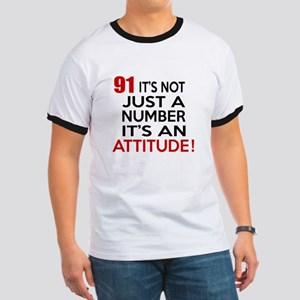 91 It Is Just A Number Birthday Designs Ringer T