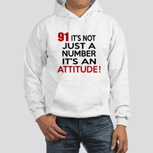 91 It Is Just A Number Birthday Hooded Sweatshirt