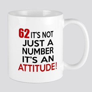 62 It Is Just A Number Birthday Designs Mug