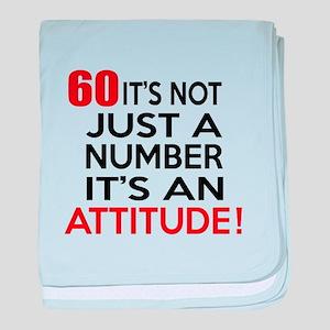 60 It Is Just A Number Birthday Desig baby blanket