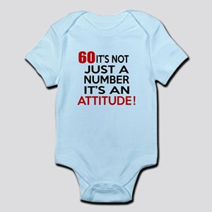 60 It Is Just A Number Birthday De Infant Bodysuit