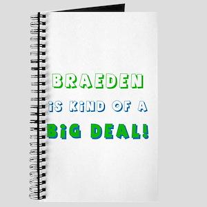 Braeden is Kind of a Big Deal Journal